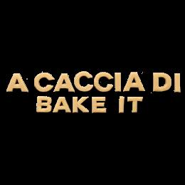 su un premio Bake it